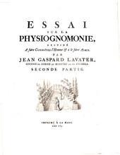 Essai sur la physiognomonie, destine a faire connoitre l'homme et a le faire aimer: Volume2
