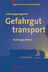 Schulungsprogramm Gefahrguttransport: Tankwagenfahrer