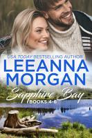 Sapphire Bay Boxed Set  Books 4 6   Three Sweet Small Town Romances PDF