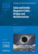 Solar and Stellar Magnetic Fields (IAU S354)