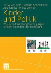 Kinder und Politik: Politische Einstellungen von jungen Kindern im ersten Grundschuljahr