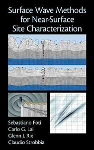 Surface Wave Methods for Near Surface Site Characterization