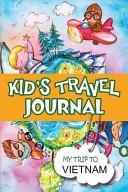 Kids Travel Journal  My Trip to Vietnam