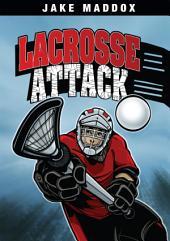 Jake Maddox: Lacrosse Attack