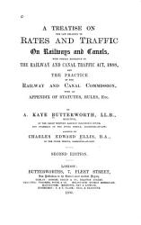 A Treatise on the Law Relating to Rates and Traffic on Railways and Canals PDF