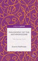 Philosophy of the Anthropocene