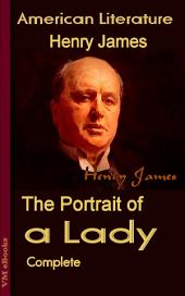 The Portrait of a Lady, Complete: American Literature