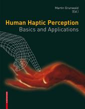 Human Haptic Perception: Basics and Applications