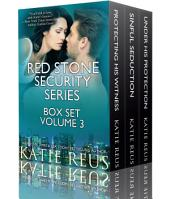 Red Stone Security Series Box Set: Volume 3: Books 7-9