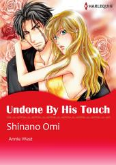 Undone by His Touch: Harlequin Comics
