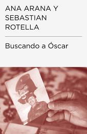 Buscando a Óscar
