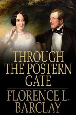 Through the Postern Gate PDF