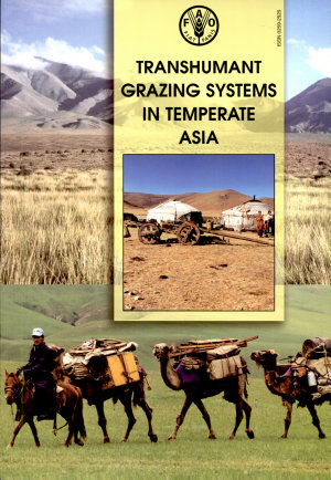 Transhumant Grazing Systems in Temperate Asia PDF