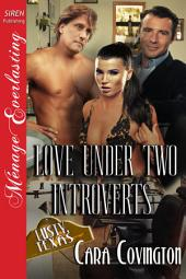 Love Under Two Introverts [The Lusty, Texas Collection]