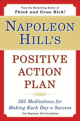 Napoleon Hill s Positive Action Plan PDF