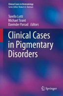 Clinical Cases in Pigmentary Disorders PDF