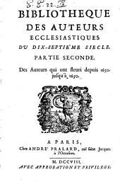 Bibliotheque des auteurs ecclésiastiques du dix-septiéme siècle [by L. Ellies-Dupin]. 5 pt. [in 7].