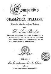 Compendio de gramática italiana formado sobre los mejores autores