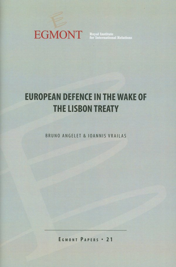 European defence in the wake of the Lisbon treaty (Egmont Paper 21)