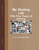 My Skating Life  Fifty Plus Years of Skating PDF