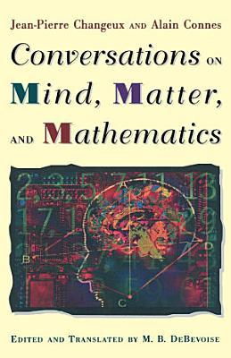 Conversations on Mind  Matter  and Mathematics PDF