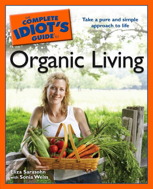The Complete Idiot s Guide to Organic Living PDF