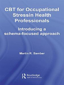 CBT for Occupational Stress in Health Professionals