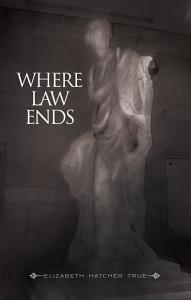 Where Law Ends Book