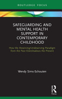 Safeguarding and Mental Health Support in Contemporary Childhood PDF