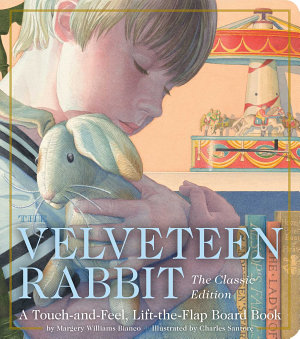 The Velveteen Rabbit Touch and Feel Board Book