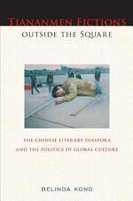 Tiananmen Fictions outside the Square