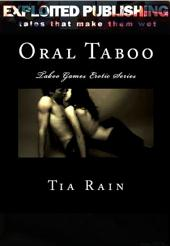 Oral Taboo: Taboo Games Erotic Series