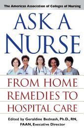 Ask a Nurse: From Home Remedies to Hospital Care