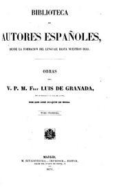 Obras del v. p. m. fray Luis de Granada: Vida de fray Luis de Granada. Guia de pecadores. Carta de Eucherio. Introduccion del simbolo de la fe