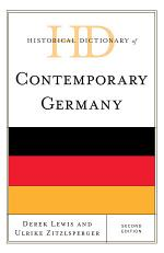 Historical Dictionary of Contemporary Germany