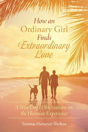 How an Ordinary Girl Finds Extraordinary Love PDF
