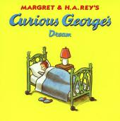 Curious George's Dream (Read-aloud)