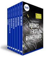 Krimis (fast) ohne Mord: 7 booksnacks in einem Band – mit zwei neuen Stories exklusiv