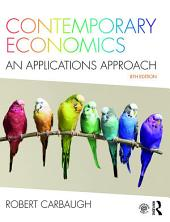 Contemporary Economics: An Applications Approach, Edition 8