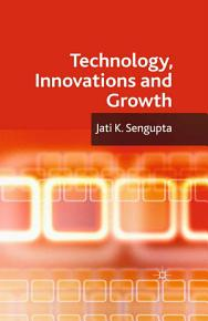 Technology  Innovations and Growth PDF