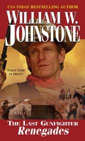 The Last Gunfighter: Renegades