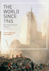 The World Since 1945: An International History