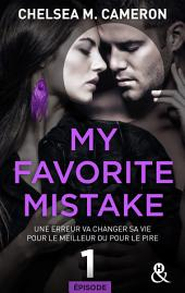 My favorite mistake - Episode 1