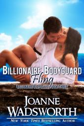 Billionaire Bodyguard Fling