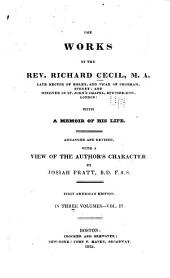 The works of the Rev. Richard Cecil ... with a memoir of his life: Arranged and rev., with a view of the author's character, Volume 3