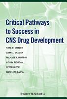 Critical Pathways to Success in CNS Drug Development PDF