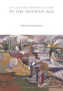 A Cultural History of Food in the Modern Age PDF