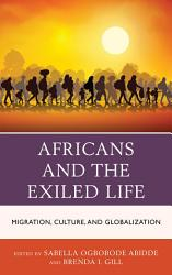Africans and the Exiled Life PDF