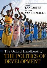 The Oxford Handbook of the Politics of Development PDF