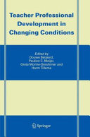 Teacher Professional Development in Changing Conditions